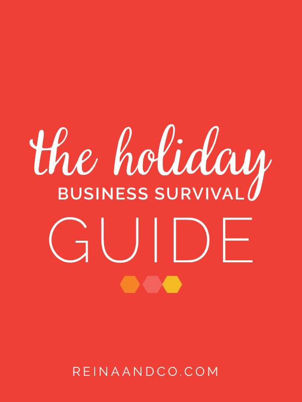 the holiday business survival guide by reina and co