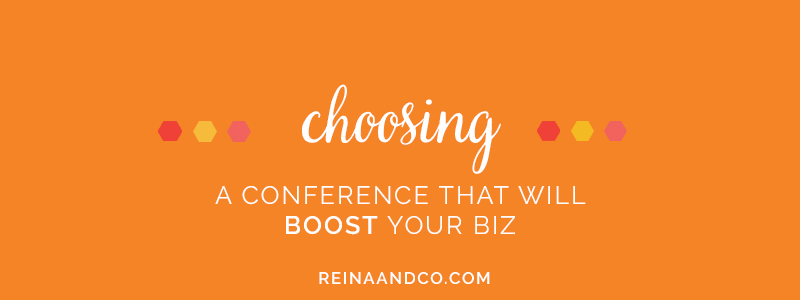 Choosing a Conference that will BOOST your Business!