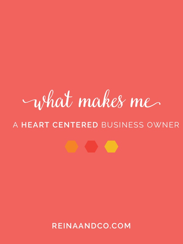 what makes me a heart centered business owner