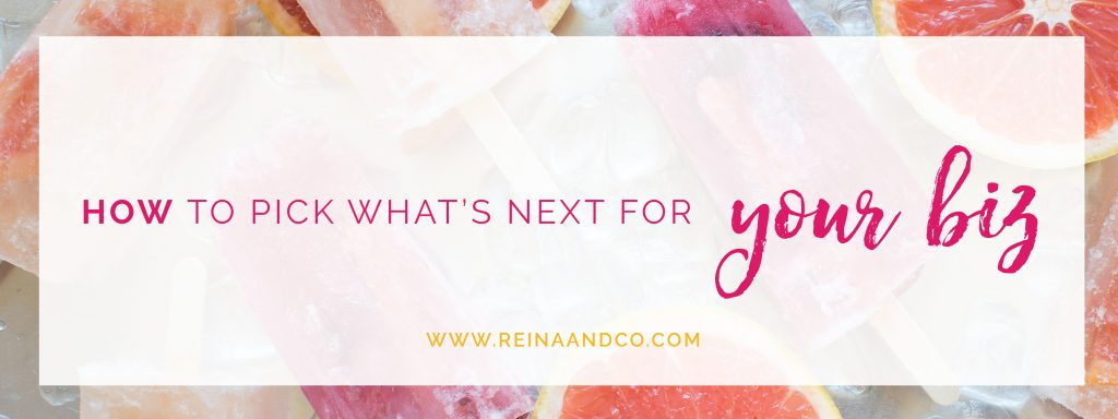 How To Pick What's Next