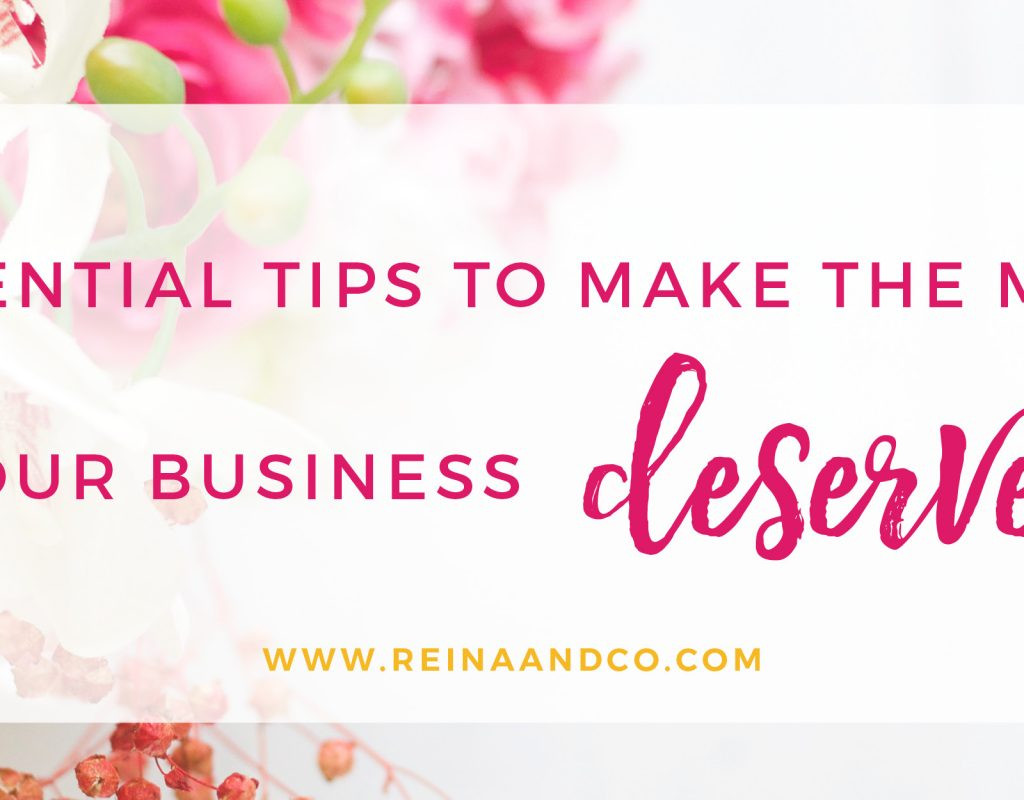 4 Essential Tips to Make the Money Your Biz Deserves