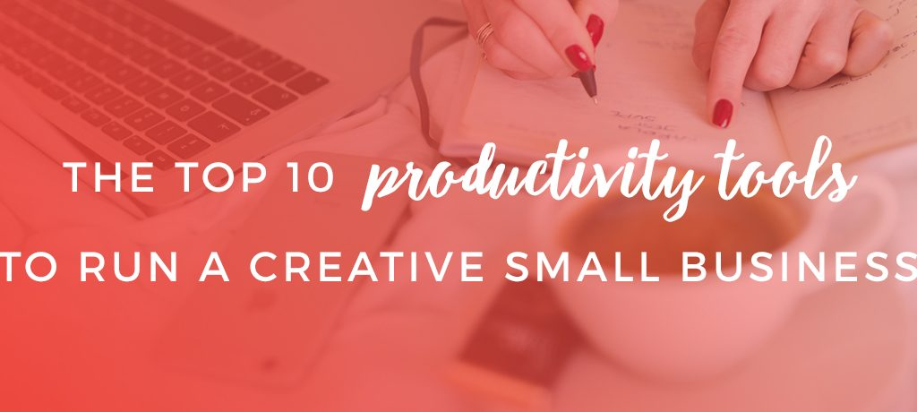 The Top 10 Productivity Tools To Run A Creative Small Business