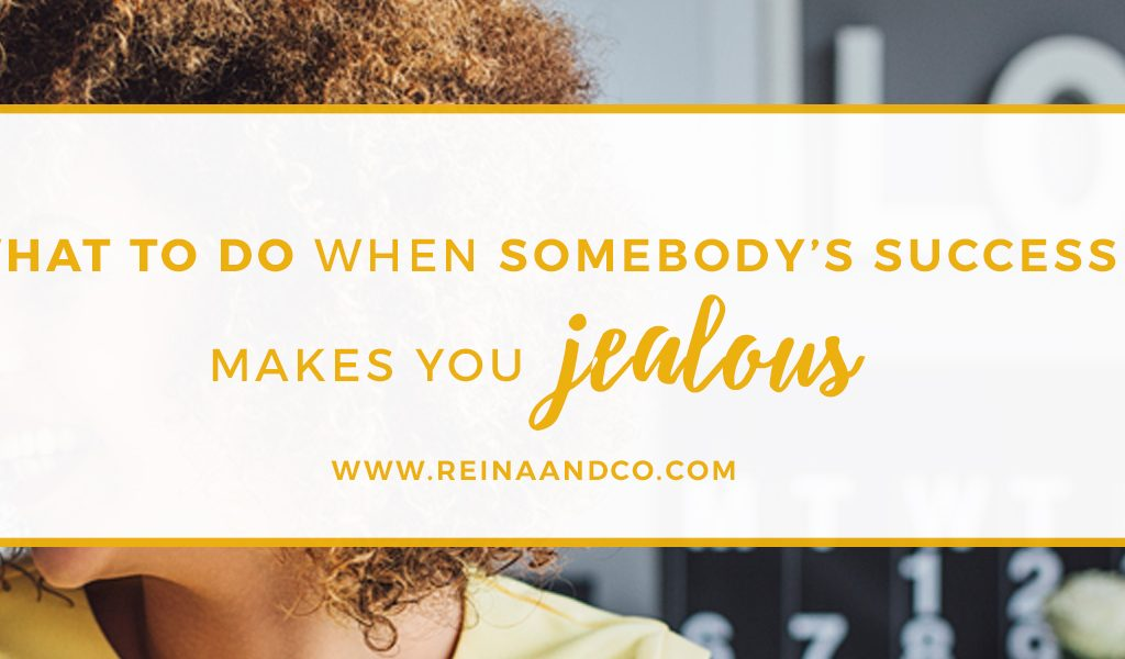 What to do When Somebody's Success Makes You Jealous