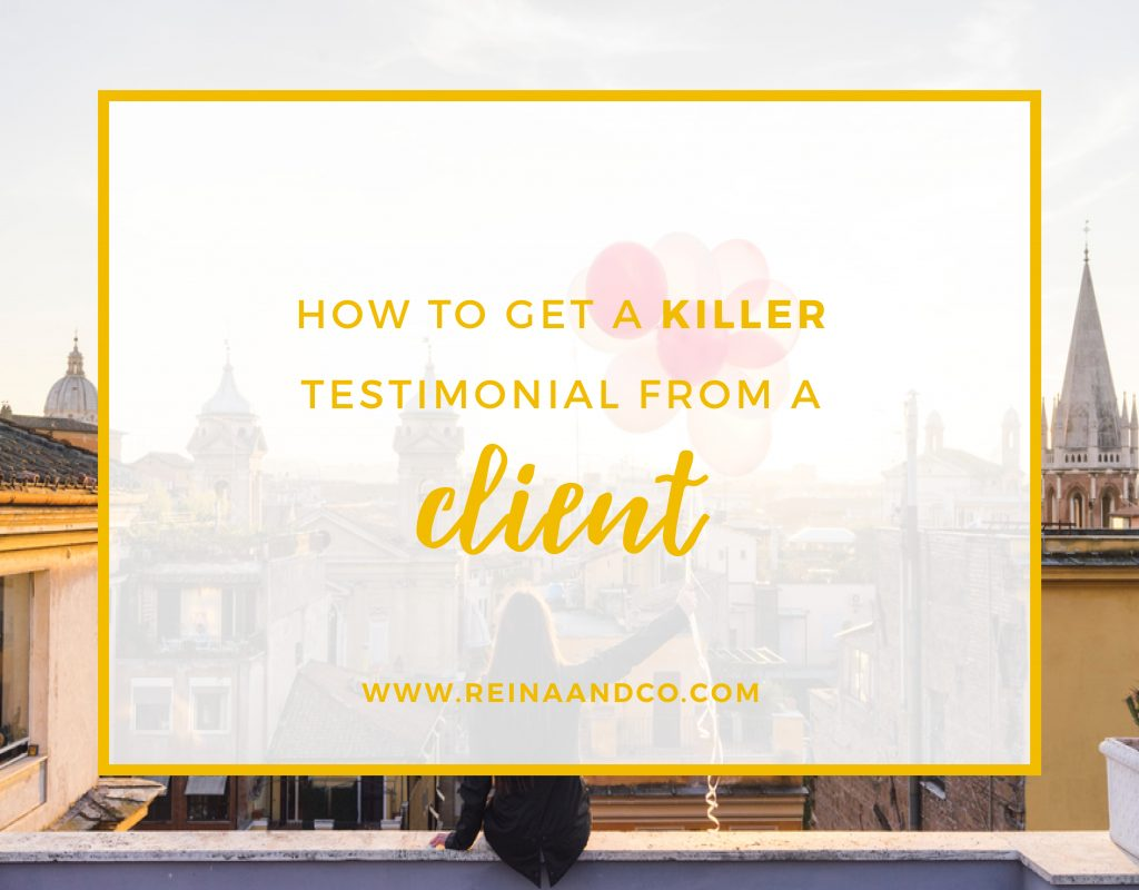 How to get a killer testimonial from a client