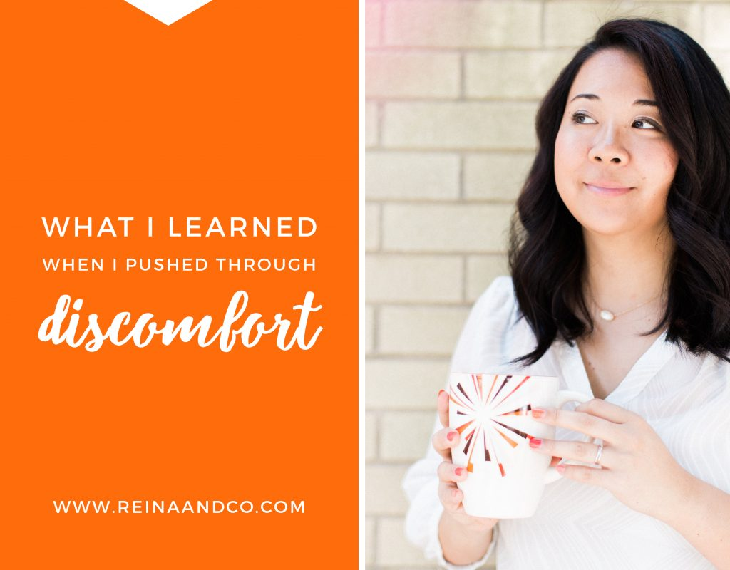 What I learned when I pushed through discomfort