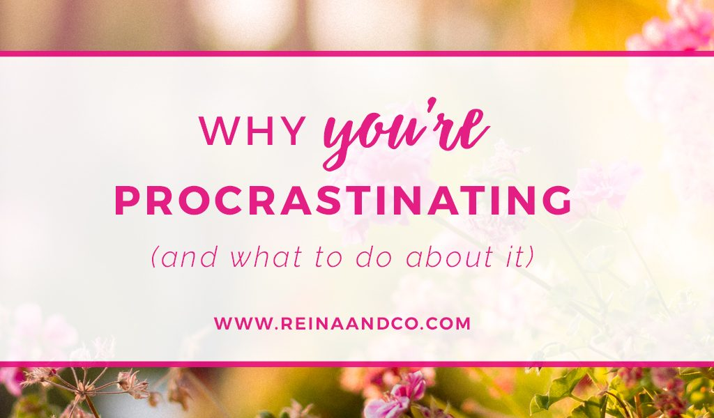 Why you're procrastinating (and what to do about it)