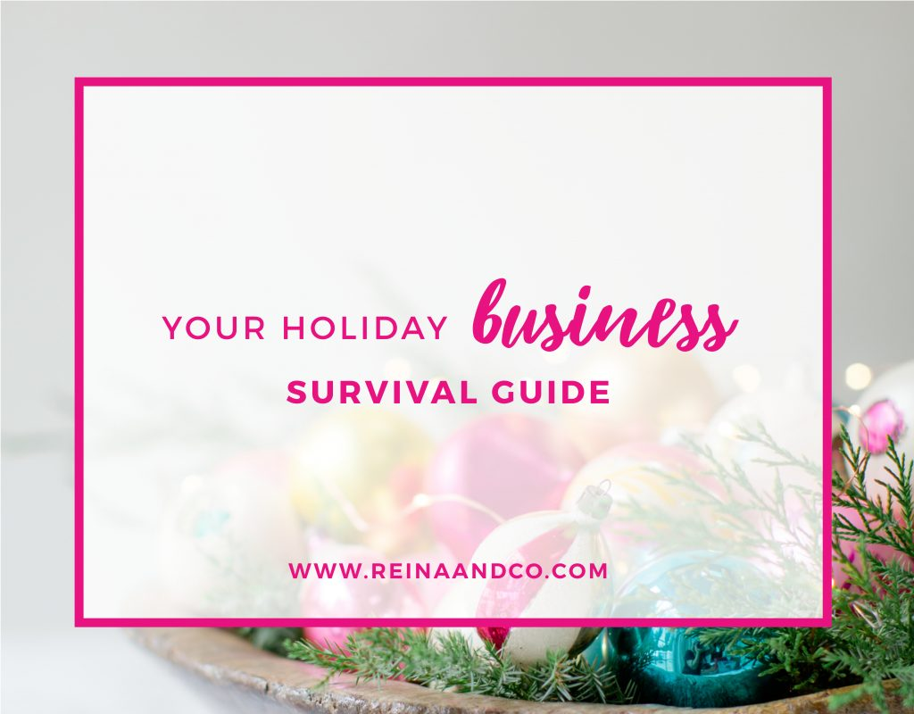 Your Holiday Business Survival Guide