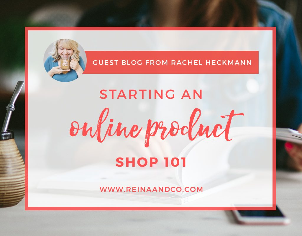I believe there are four major categories to consider when you make a list of what needs to be done in order to successfully launch an online product shop. These categories are: your shop checklist, your equipment and supplies checklist, your business/policy checklist, and your systems checklist. Now, before you start having a panic attack, let me help you. Let's take a look at the different categories. Reina + Co 2017