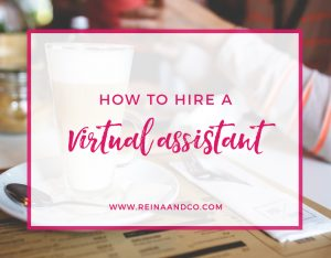 Hire-A-Virtual-Assisant-Reina-Co-Blog