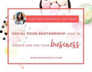 Social-Good-Partnerships-ReinaandCo-Blog (1)