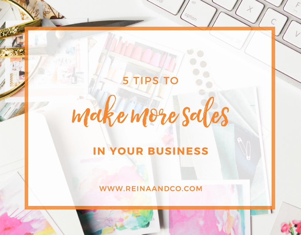 5 Tips to Make More Sales In Your Business