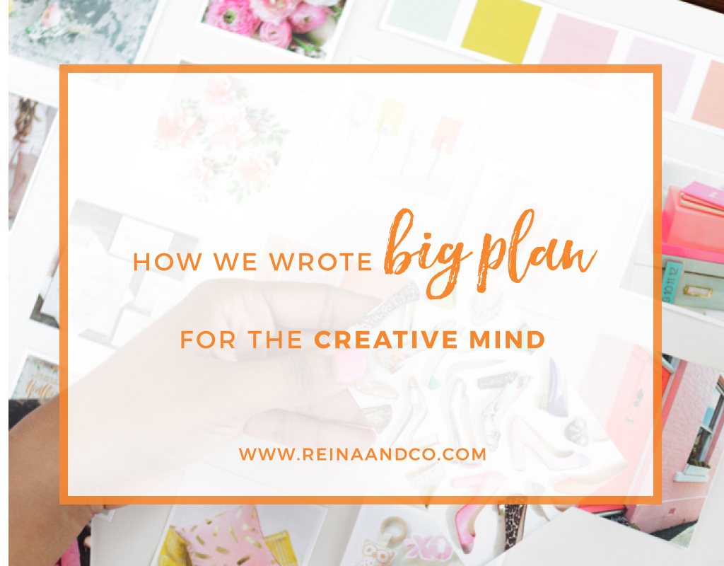 How We Wrote Big Plan for the Creative Mind