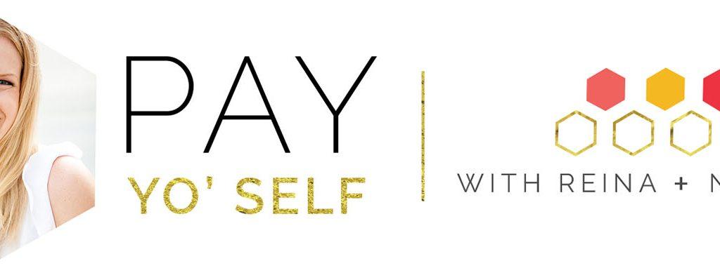 Kristin Kaplan: Pay Yo' Self Series