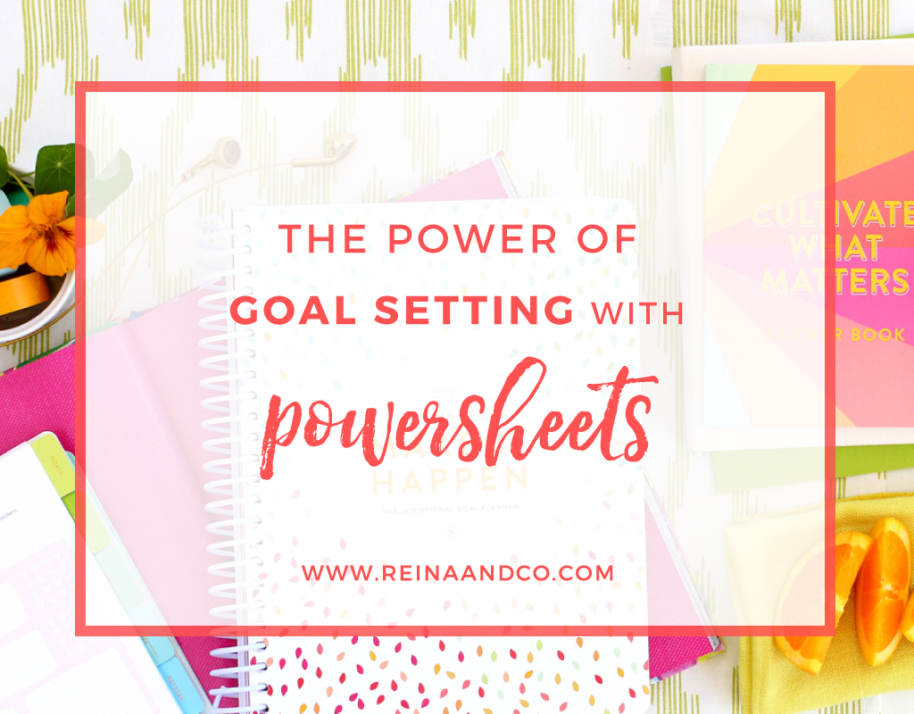 The Power of Goal Setting with Powersheets