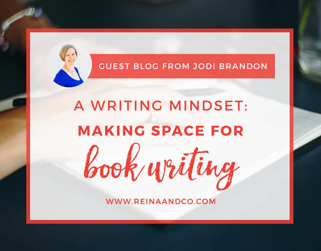 A Writing Mindset: Making Space for Book Writing