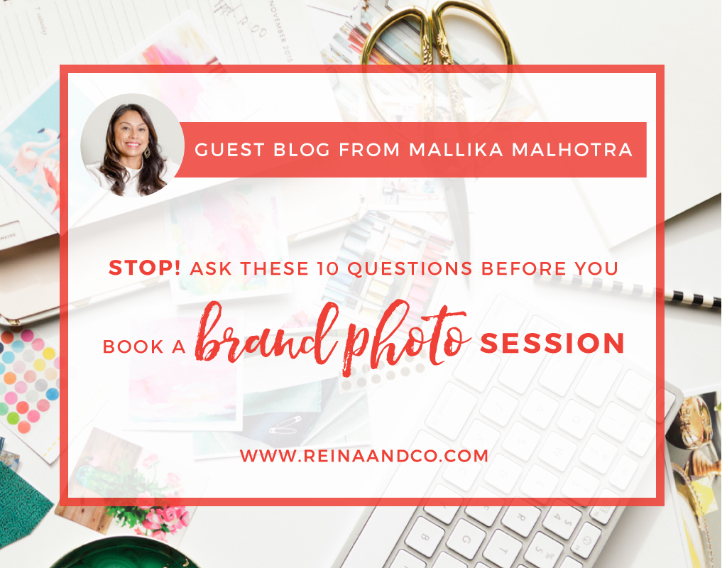 STOP! Ask these 10 questions before you book a brand photo session