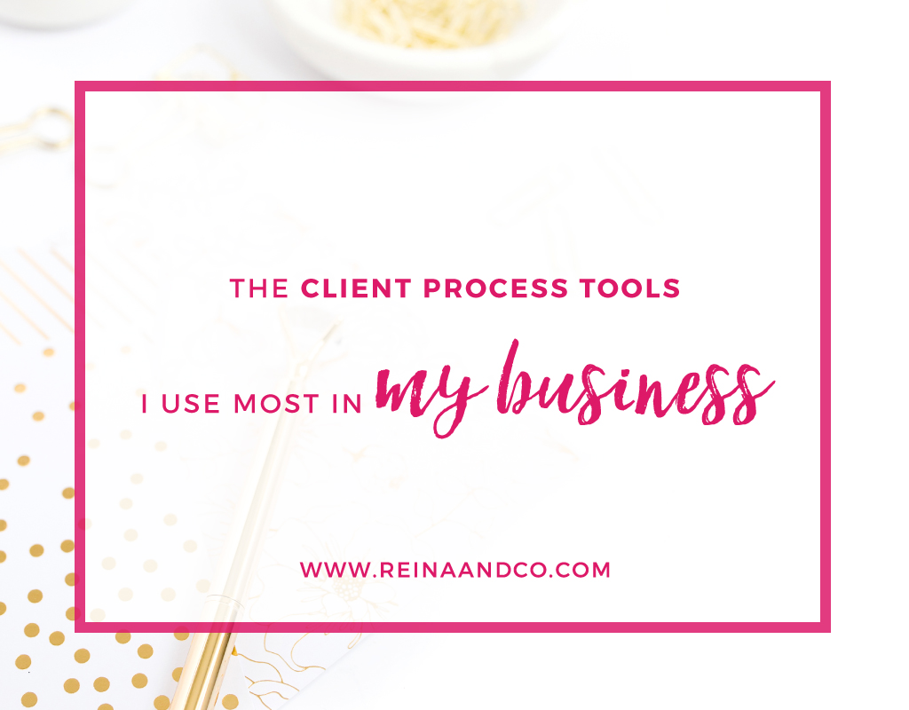 The Client Process Tools I Use Most in My Business