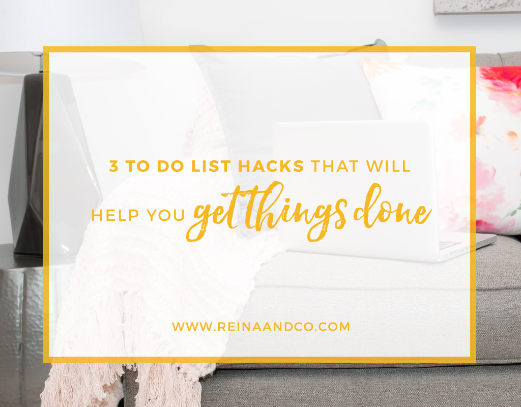 3 To Do List Hacks that will Help You Get Things Done